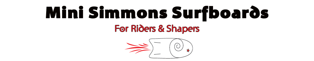 Mini Simmons Surfboards