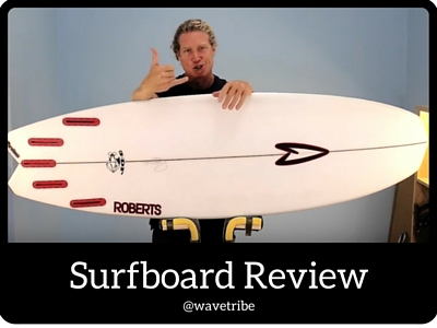 Surfboard Review Roberts Surfboards 3DF